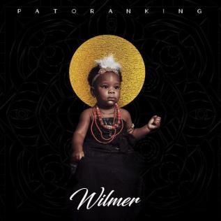 Patoranking – 'Wilmer' (DOWNLOAD Full Album Mp3 In Zip)