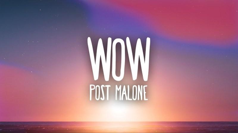 Post Malone – Wow