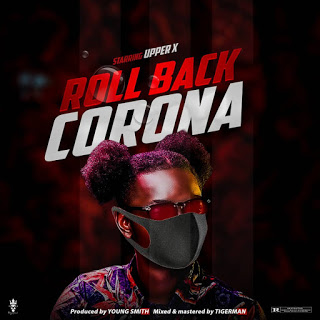 Upper X - Roll Back Corona