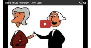 Happy Birthday, John Locke: The Essential Locke in 3 Minutes