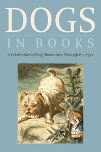 Dogs in Books: An Illustrated History