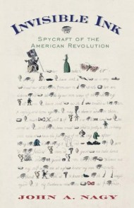 From Invisible Ink to Cryptography, How the American Revolution Did