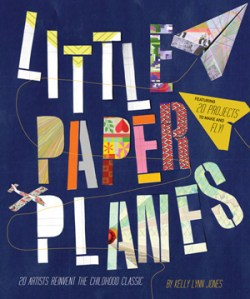 20 of Today's Most Exciting Artists and Illustrators Reimagine the Paper Plane