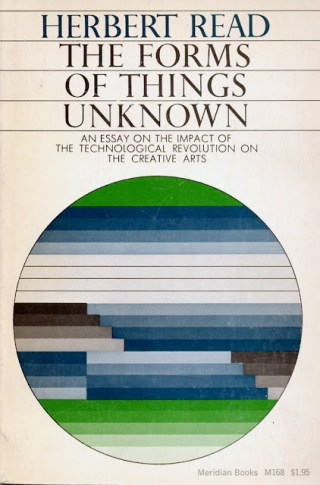 The Forms of Things Unknown: A Timeless 1963 Meditation on the Role of the Creative Arts in Society