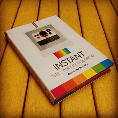 Timeless Lessons in Ingenuity and Entrepreneurship from the Story of Polaroid