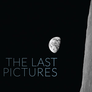 The Last Pictures: A Time-Capsule of Humanity in 100 Images Sent into Space for Eternity