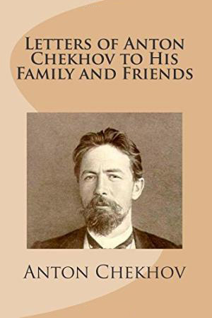 Anton Chekhov on the 8 Qualities of Cultured People