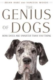 The Genius of Dogs and How It Expands Our Understanding of Human Intelligence