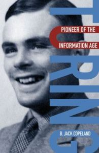 Ah-Ah-Ah-Ah-Ah: An Uncommon Portrait of Alan Turing, Godfather of Modern Computing