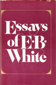 E.B. White on the Art of the Essay and Why Egotism Is Essential for ...