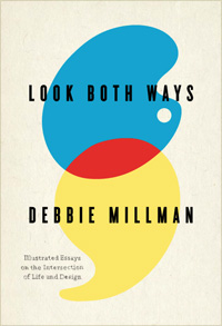 Fail Safe: Debbie Millman's Advice on Courage and the Creative Life