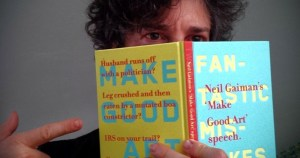 Make Good Art: Neil Gaiman's Advice on the Creative Life, Adapted by Design Legend Chip Kidd