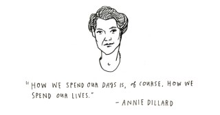 How We Spend Our Days Is How We Spend Our Lives: Annie Dillard on Presence Over Productivity