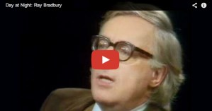 Ray Bradbury on Writing, Emotion vs. Intelligence, and the Core of Creativity