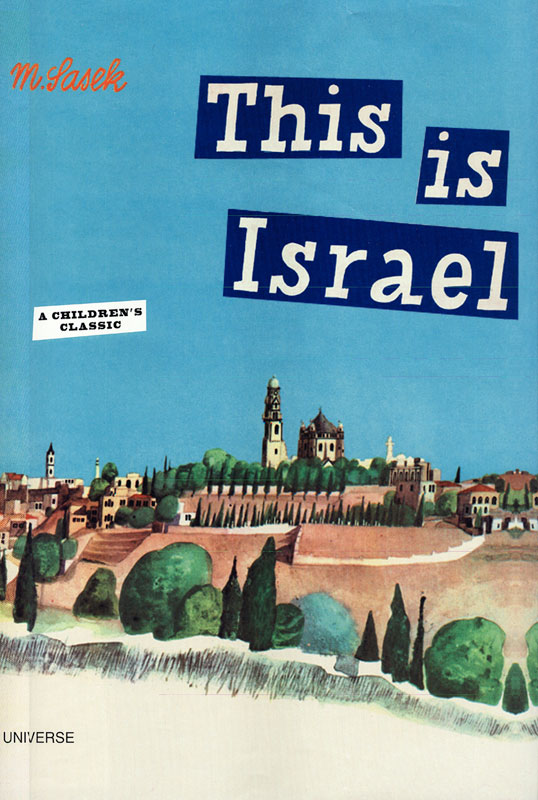 This Is Israel: Miroslav Sasek's Iconic Vintage Children's Book, as an Animated Short Film