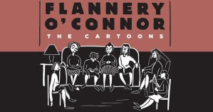 Flannery O'Connor's Little-Known Cartoons