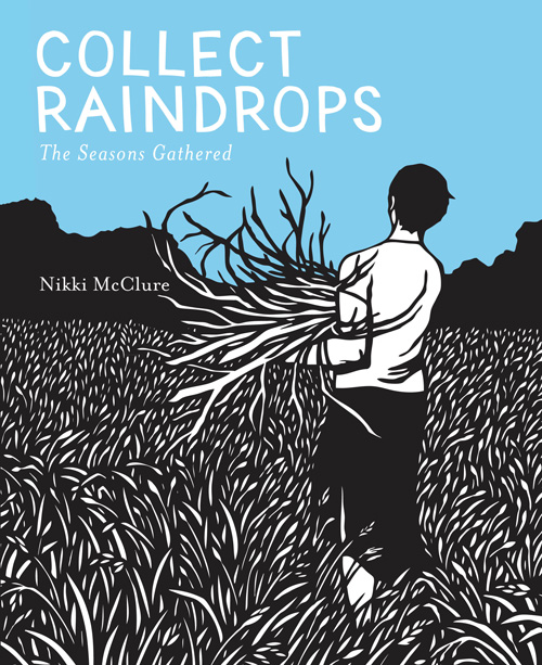 Collect Raindrops: The Rhythm of the Seasons, in Gorgeous Cut-Paper Illustrations