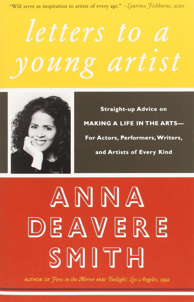 Letters to a Young Artist: Anna Deavere Smith on Confidence and What Self-Esteem Really Means