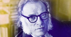 Isaac Asimov on Optimism vs. Cynicism about the Human Spirit