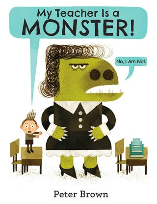My Teacher Is a Monster: A Sweet Modern Fable About Seeing Through the Otherness of Others