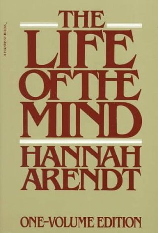 The Life of the Mind: Hannah Arendt on Thinking vs. Knowing and ...