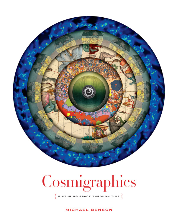 Cosmigraphics: Picturing Space Through Time in 4,000 Years of Mapping the Universe