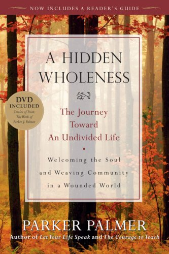 The Elusive Art of Inner Wholeness and How to Stop Hiding Our Souls