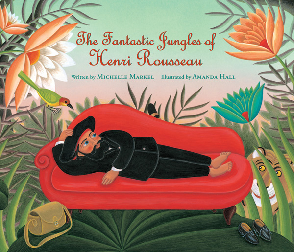 Henri Rousseau's Heartening Story of Success after a Lifetime of Rejection, Illustrated