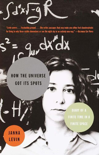 Astrophysicist Janna Levin on Free Will and Whether the Universe Is Infinite or Finite, in Letters to Her Mother