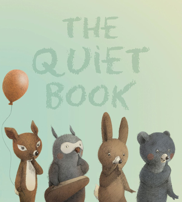 The Quiet Book: An Illustrated Love Letter to Life's Meaningful Pauses