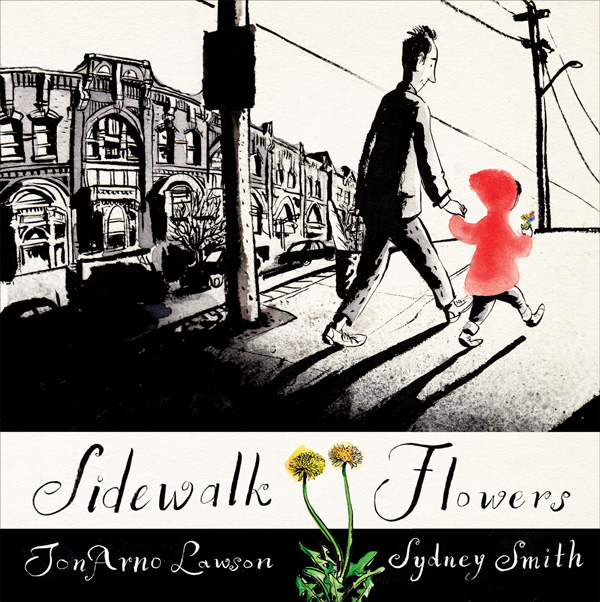 Sidewalk Flowers: An Illustrated Ode to Presence and the Everyday Art of Noticing in a Culture of Productivity and Distraction