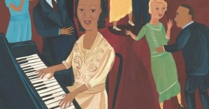 A Lovely Illustrated Children's Book Celebrating Trailblazing Jazz Pianist and Composer Mary Lou Williams