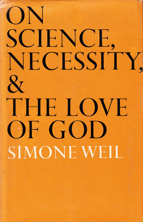 Simone Weil on Science, Quantum Theory, and Our Spiritual Values