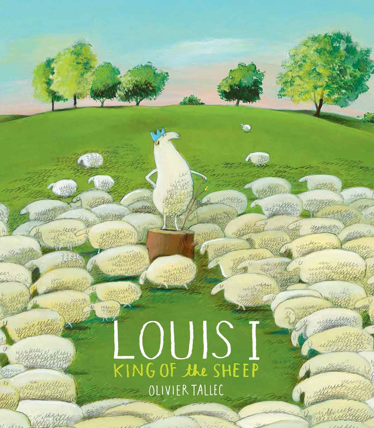 Louis I, King of the Sheep: An Illustrated Parable of How Power Changes Those in Power
