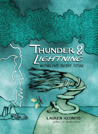 Thunder & Lightning: An Extraordinary Illustrated Celebration of the Weather and Its Role in the Human Experience