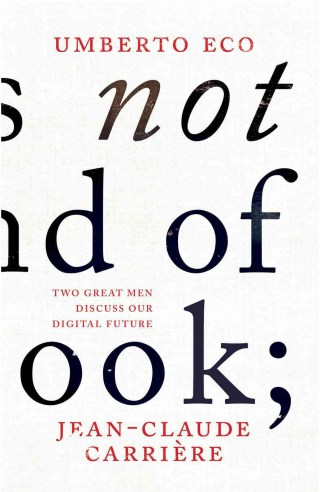 Umberto Eco on the Future of the Book