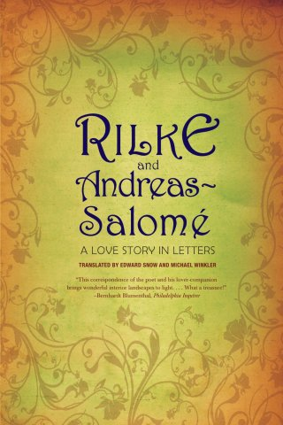 Lou Andreas-Salomé, the First Woman Psychoanalyst, on Depression and Creativity in Letters to Rilke