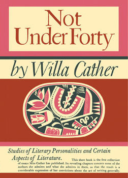 The Tragic Necessity of Human Life: Willa Cather on Relationships and How Our Formative Family Dynamics Imprint Us