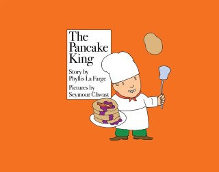 The Pancake King: A Lovely Vintage Children's Book About How Success and Prestige Can Hijack Our Sense of Purpose