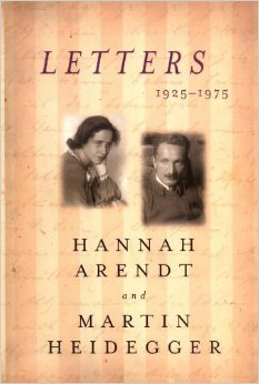 The Remarkable Love Letters of Hannah Arendt and Martin Heidegger