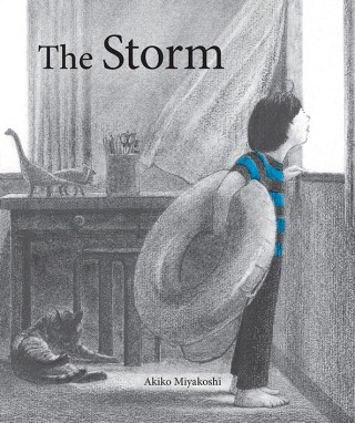 The Storm: A Lovely Illustrated Parable of Fear, the Frustration of Uncontrollable Events, and the Redemptive Power of Surrendering to Life's Ebb and Flow
