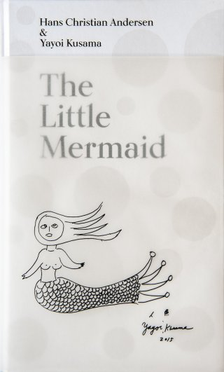 "A Fairy Tale of Infinity and Love Forever: Yayoi Kusama Illustrates Hans Christian Andersen's ""The Little Mermaid"""