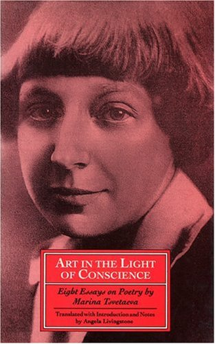 Art in the Light of Conscience: The Great Russian Poet Marina Tsvetaeva on Loving vs. Understanding and the Paradoxical Psychology of Our Resistance to Ideas