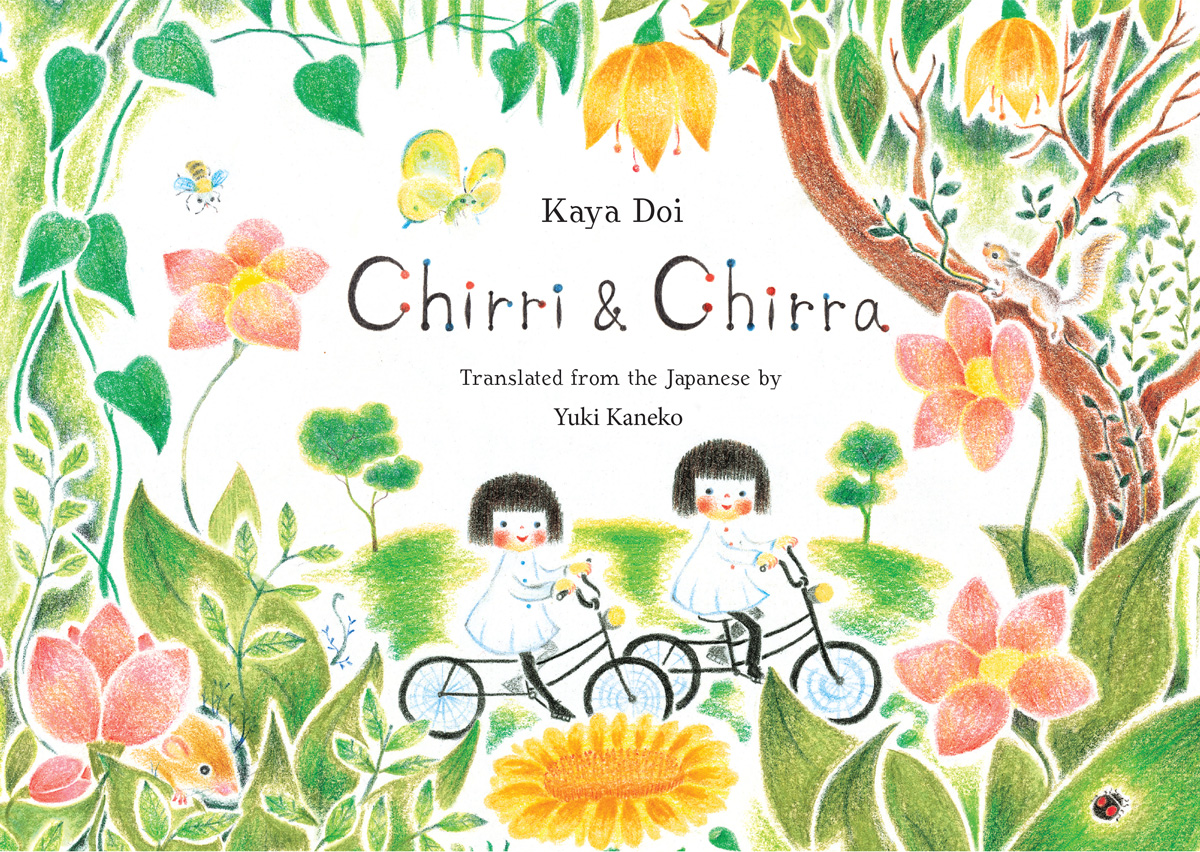 Chirri & Chirra: A Japanese Parallel Love Letter to the Natural World and the Whimsical World