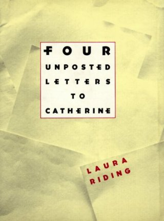 How to Know Everything About Everything: Laura Riding's Extraordinary 1930 Letters to an 8-Year-Old Girl About Being Oneself