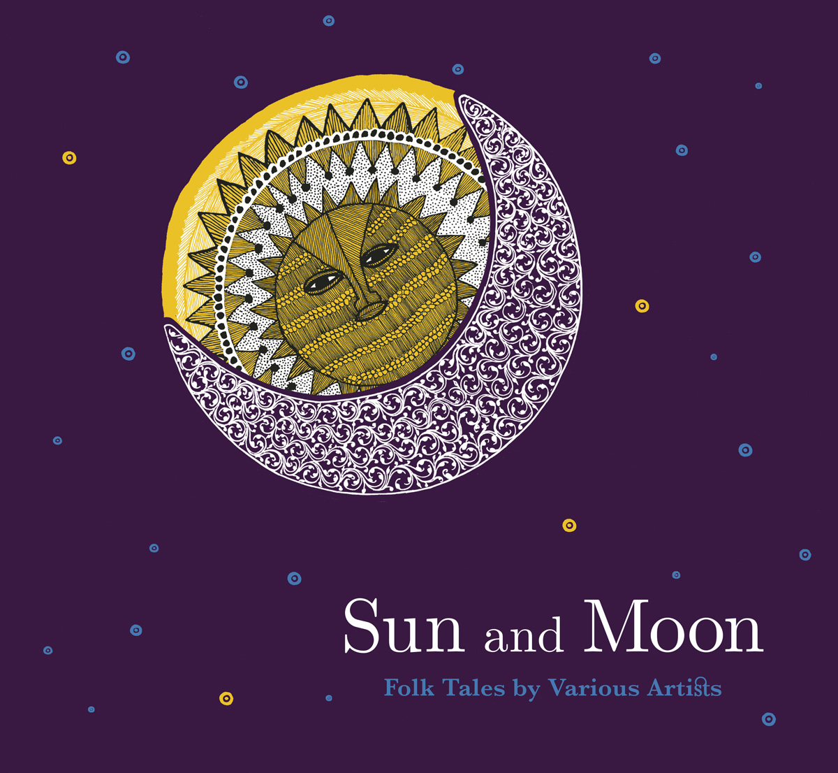 Sun And Moon  Stunning Illustrations Of Celestial Myths By