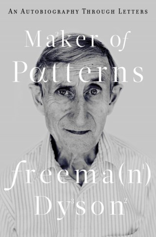 Life, Death, Chance, and Freeman Dyson
