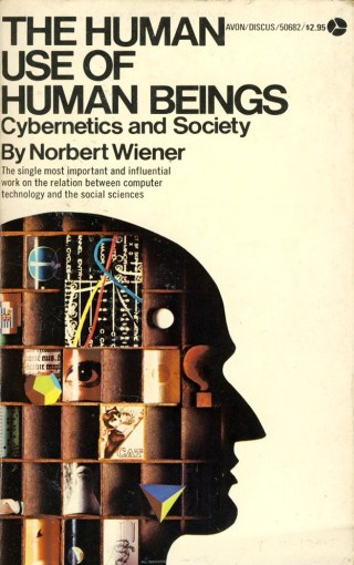 "Cybernetics Pioneer Norbert Wiener on the Malady of ""Content"" and How to Save Creative Culture from the Syphoning of Substance"