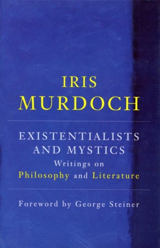 Salvation by Words: Iris Murdoch on Language as a Vehicle of Truth and Art as a Force of Resistance to Tyranny