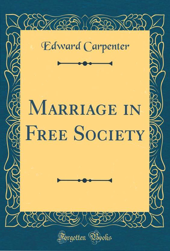 Love, Pain, and Growth: 19th-Century Philosopher, Poet, and Pioneering LGBT Rights Activist Edward Carpenter on How to Survive the Agony of Falling in Love